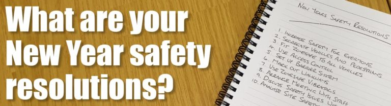 New Year Safety Resolutions – have you made yours?