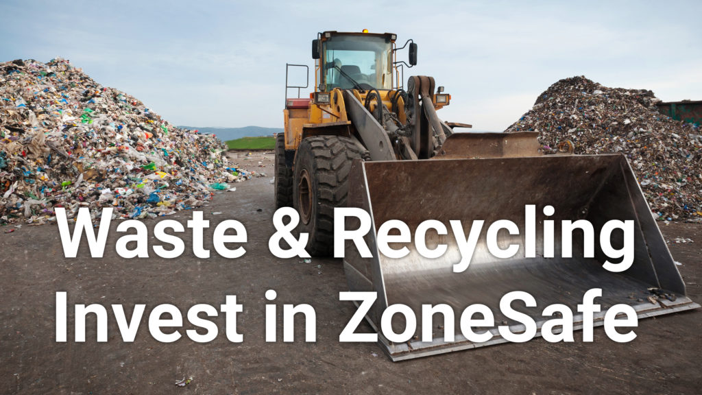 Waste and Recycling Invest in ZoneSafe